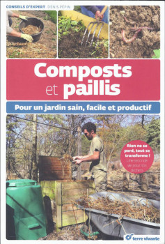 Faire son compost et paillis - Editions terre vivante